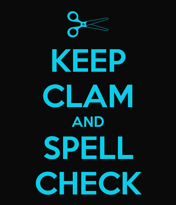 keep calm and spell check